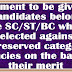 SC/ST/BC  candidates selected against unreserved category vacancies on the basis of merit should be counted against the posts of un-reserved categories.