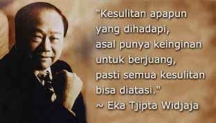 Motivasi Eka Tjipta Widjaja