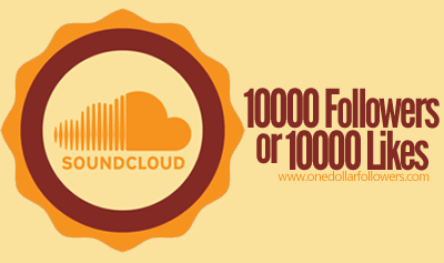 10000 SoundCloud Followers/Likes