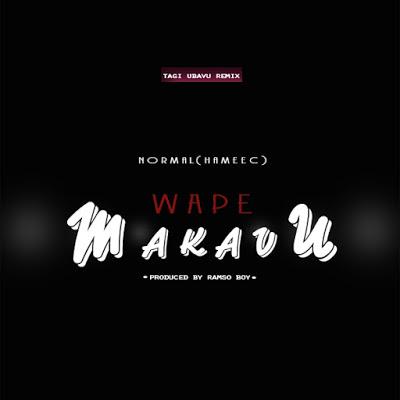 Hameec - Wape Makavu Tagi Ubavu (Remix)