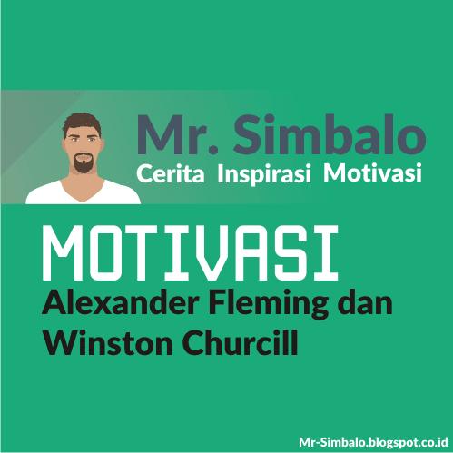 Kisah Motivasi : Alexander Fleming dan Winston Churcill