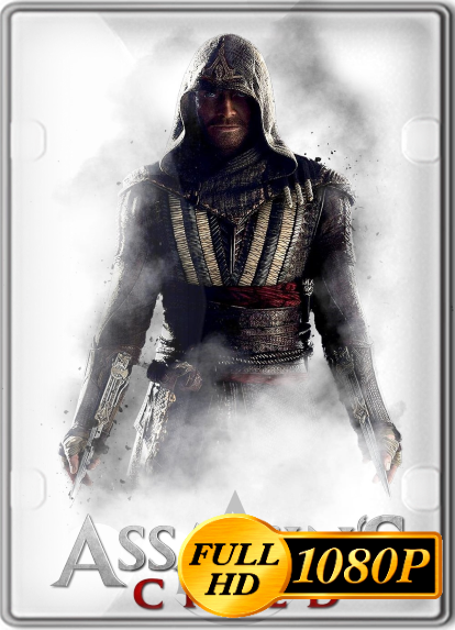 Assassins Creed (2016) FULL HD 1080P LATINO/INGLES