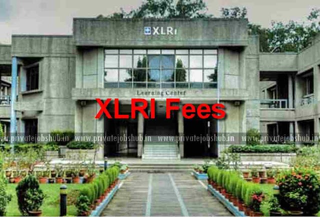 XLRI Fees 2018 Jamshedpur Xavier MBA Fee Structure, Course/Discipline Wise