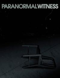 Paranormal Witness 3 | Bmovies