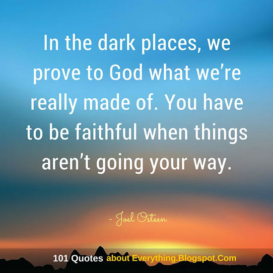 In The Dark Places We Prove To God What Were Really Made Of Joel