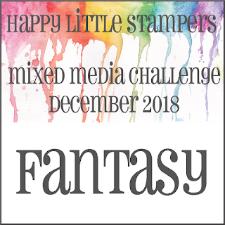 Happy Little Stampers Mixed Media Challenge - fantasy