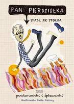 http://www.empik.com/pan-pierdziolka-spadl-ze-stolka-powtarzanki-i-spiewanki-opracowanie-zbiorowe,p1061948454,ksiazka-p