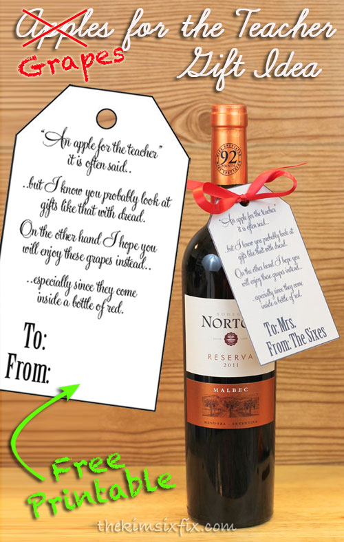 Give a teacher what they really need wine the kim six fix give a teacher a bottle of wine with this free printable gift tag teachers love negle Image collections