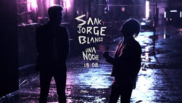 Saak, Jorge Blanco - Una Noche
