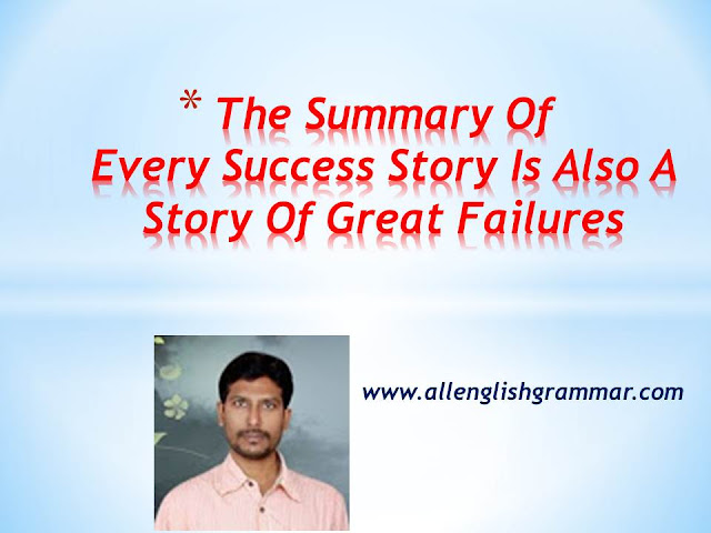 Every-Success-Story-Is-Also-A-Story-Of-Great-Failures-summary