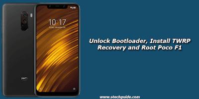 Cara Membuka Kunci Bootloader, Instal Recovery TWRP dan Root Poco F1