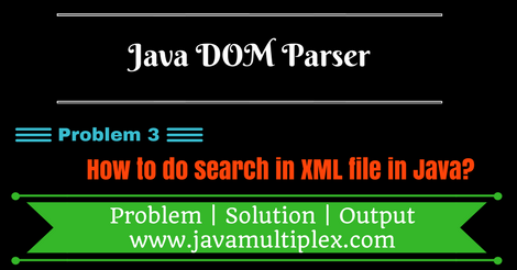 XML Search using Java DOM Parser