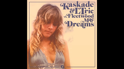 Kaskade & L'Tric vs. Fleetwood Mac - Dreams