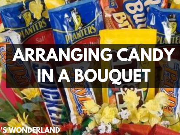 Arranging Candy In A Bouquet