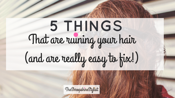 things that ruin your hair