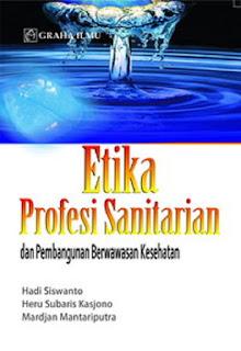 Jual Etika Profesi Sanitarian dan Pembangunan Berwawasan Kesehatan - DISTRIBUTOR BUKU YOGYA | Tokopedia:
