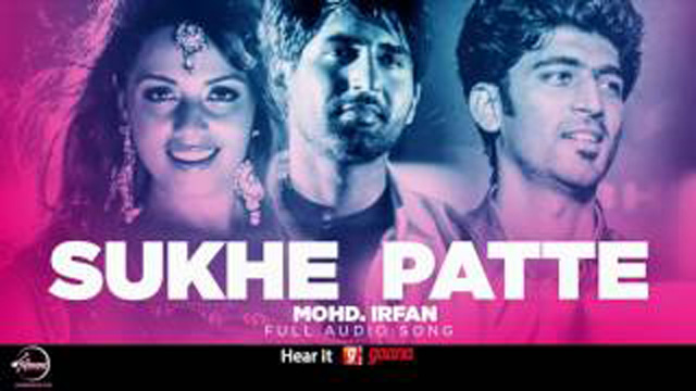 Sukhe Patte Lyrics - Mohd Irfan | Latest Hindi Song