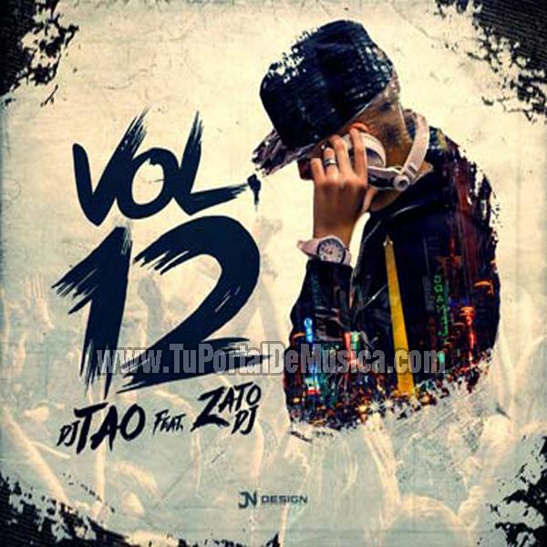 Dj Tao Ft. Zato Dj Volumen 12 (2016)