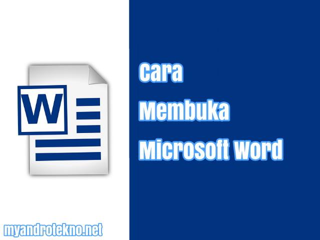 Cara Cepat Membuka Aplikasi Microsoft Word di Komputer dengan Benar