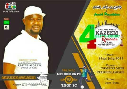 4th Prince Kazeem Eletu Ramadan Football Competition Finals Holds Sunday