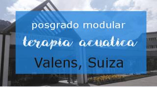 Posgrado modular de Terapia Acuática en Valens, Suiza