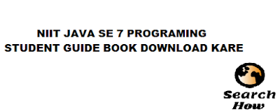 NIIT JAVA SE 7 PROGRAMING- STUDENT GUIDE BOOK DOWNLOAD KARE - Search How