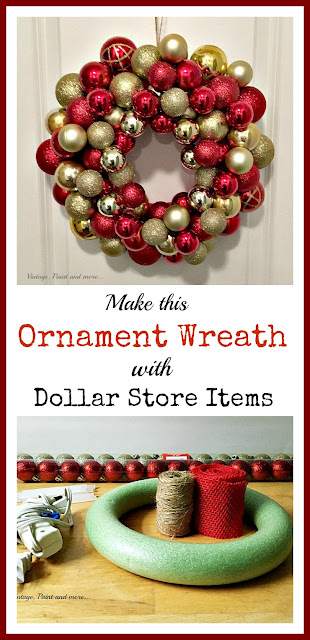 Vintage, Paint and more... Gorgeous ornament wreath easily diy'd with items found at the Dollar Store