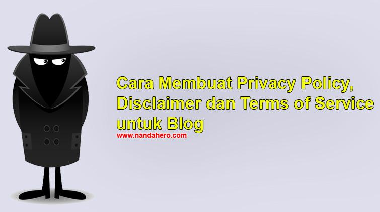 membuat privacy policy, membuat disclaimer, membuat terms of service