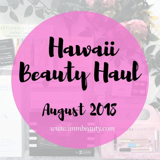 Hawaii Oahu Waikiki Beauty Haul - August 2018