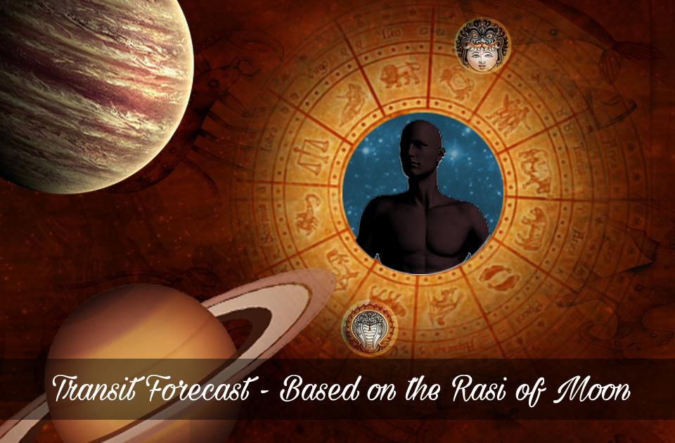 Transit Forecast - Based on the Rasi of Moon