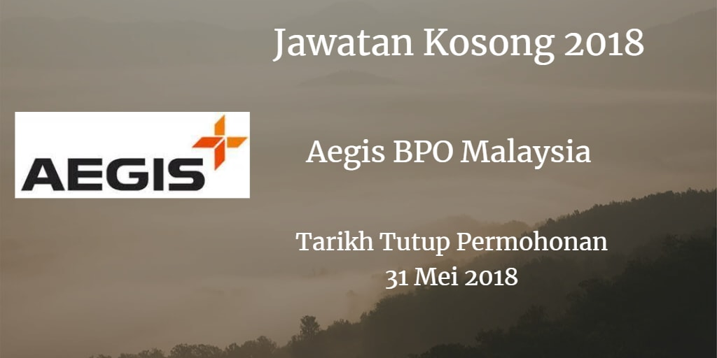 Jawatan Kosong Aegis BPO Malaysia 31 Mei 2018