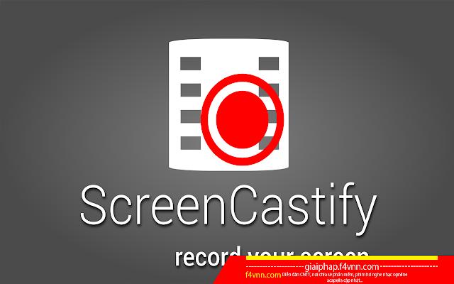 Screencastify - Quay màn hình cho Chrome 2018