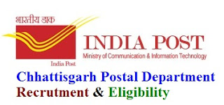 Chhattisgarh Postal Department Recrutment 2017 Eligibility & Apply Online for PA/SA/ MTS/ Post Man Posts