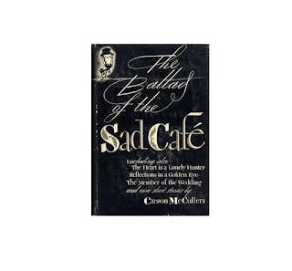The Ballad of the Sad Cafe : Carson MuCuller Download Free Ebook