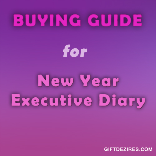 Buying Guide - New Year Executive Diary
