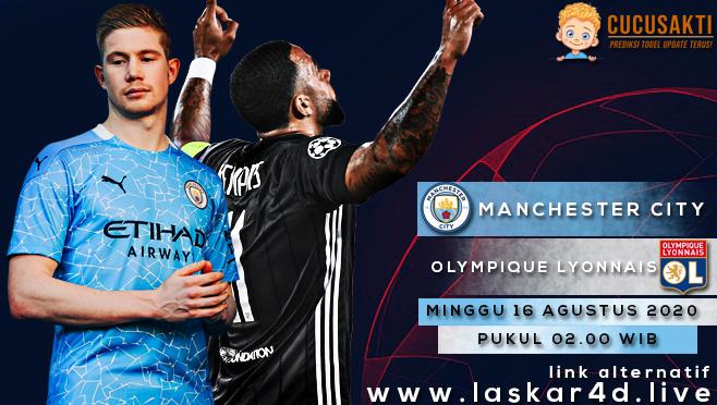 Prediksi Bola Manchester City vs Lyon Minggu 16 Agustus 2020