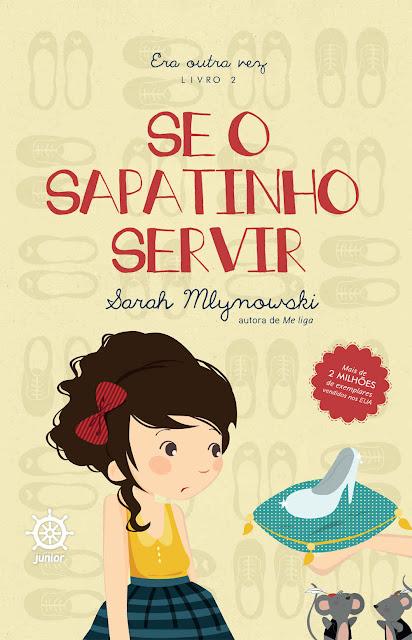 Se o sapatinho servir - Era outra vez - Sarah Mlynowski
