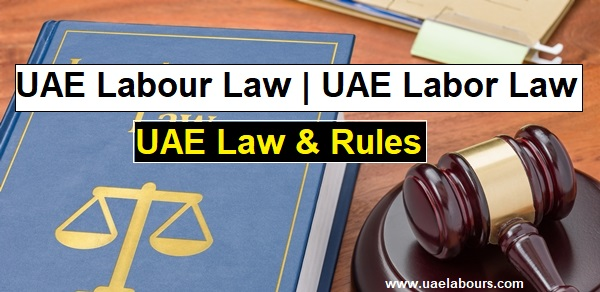 UAE Labor Law, UAE Labour Law PDF, UAE Labour law 2020