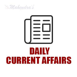 Daily Current Affairs | 13 - 05 - 18