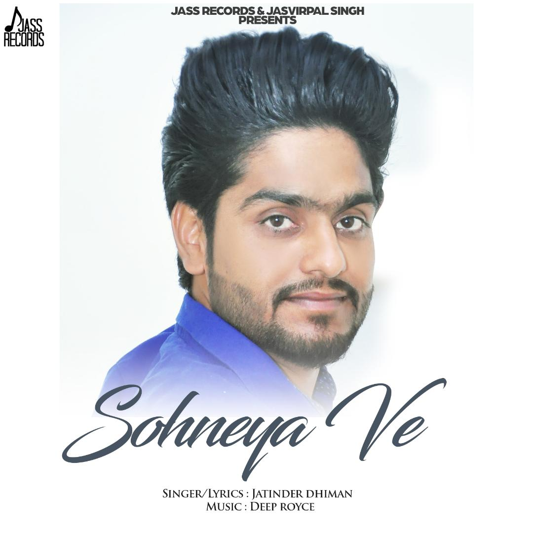 Sohneya Ve - Jatinder Dhiman Mp3 Download