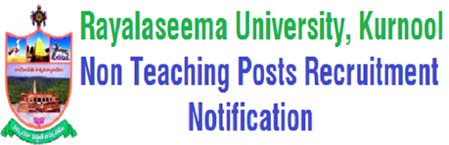 Rayalaseema University,Non teaching posts,recruitment 2016 notification