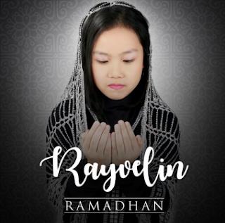 Download Lagu Rayvelin Ramadhan Mp3 [4.86MB] Religi Islami 2018,Rayvelin, Album Religi, Lagu Religi, Lagu Anak Anak Mp3,