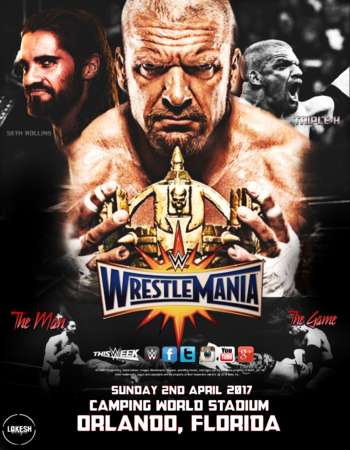 WWE WrestleMania 33 HDTV 480p 2nd April 2017 PPV 1.1GB x264