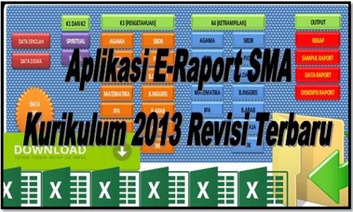 Download Aplikasi E-Raport SMA Kurikulum 2013 Revisi Terbaru