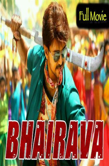 Bhairava 2017 Full Movie Hindi Dubbed Download