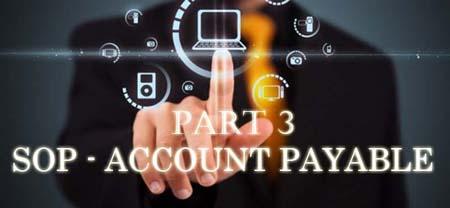 Kebijakan dan Prosedur Hutang Dagang (Account Payable) - SOP Part 2 - 3