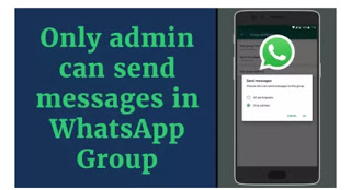 WhatsApp to let Group Admins stop other Members from Posting and massage