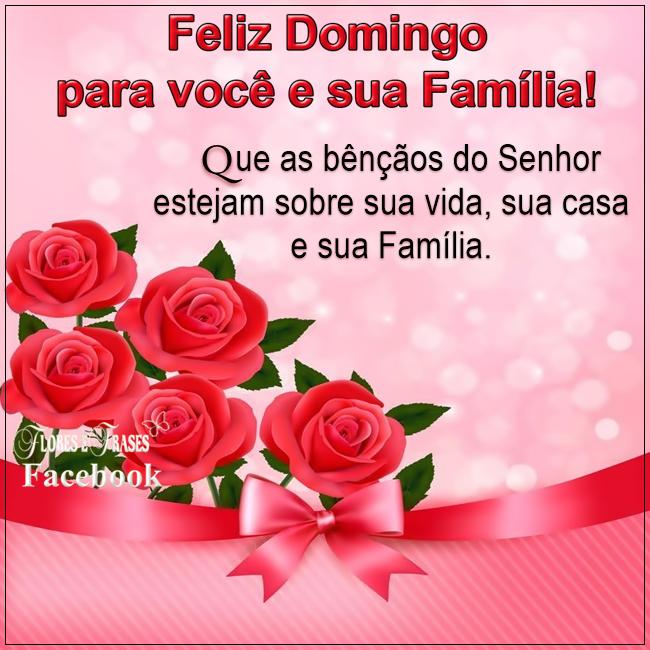 Flores E Frases Feliz Domingo Para Você E Sua Família