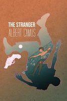 Kẻ Xa Lạ - Albert Camus