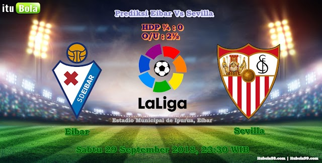Prediksi Eibar Vs Sevilla - ituBola